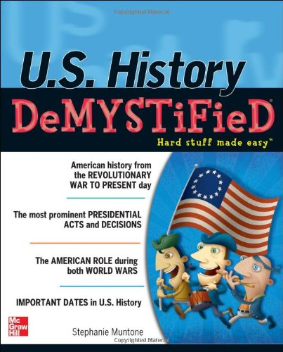 U. S. History DeMYSTiFieD   2012 9780071754637 Front Cover