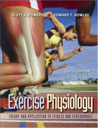 Exercise Physiology Theory and Application to Fitness and Performance 6th 2007 (Revised) edition cover