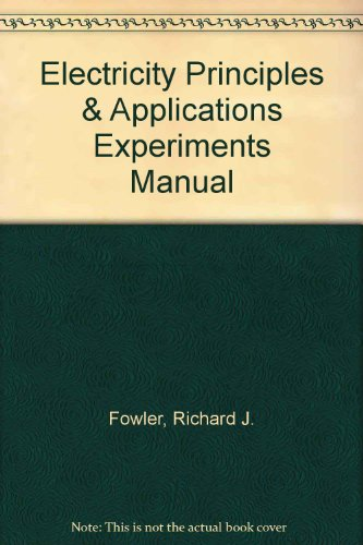 Electricity Principles and Applications Experiments Manual  8th 2013 9780077567637 Front Cover