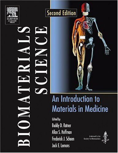 Biomaterials Science An Introduction to Materials in Medicine 2nd 2004 (Revised) edition cover