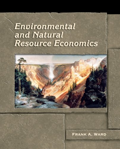Environmental and Natural Resource Economics   2006 edition cover