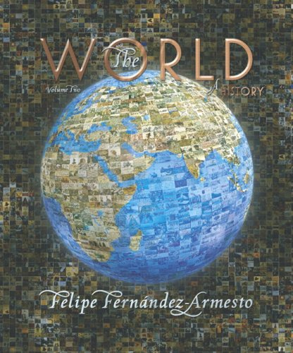 World: A History Volume Two: Since 1300  2007 edition cover