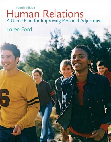 Human Relations A Game Plan for Improving Personal Adjustment 4th 2007 (Revised) edition cover