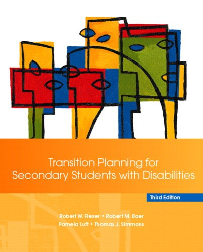 Transition Planning for Secondary Students with Disabilities  3rd 2008 9780132387637 Front Cover