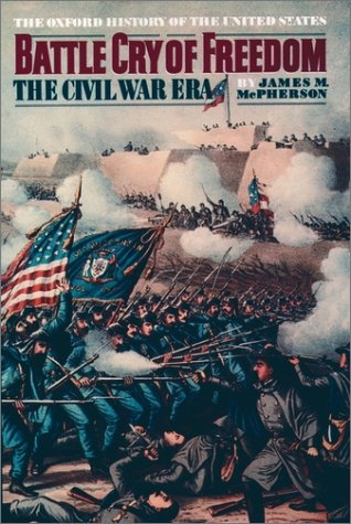 Battle Cry of Freedom The Civil War Era  1988 edition cover