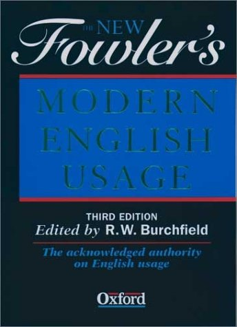 New Fowler's Modern English Usage  3rd 2000 (Revised) edition cover