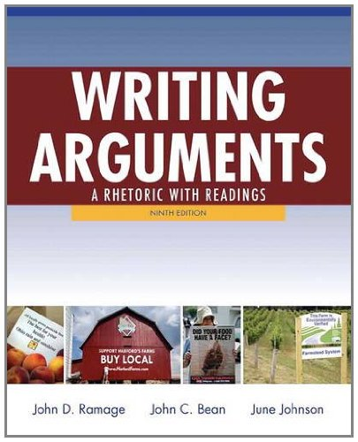 Writing Arguments A Rhetoric with Readings 9th 2012 (Revised) 9780205171637 Front Cover