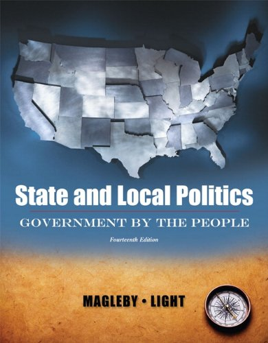 State and Local Politics, Government by the People  14th 2010 edition cover
