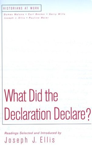 What Did the Declaration Declare?   1999 edition cover