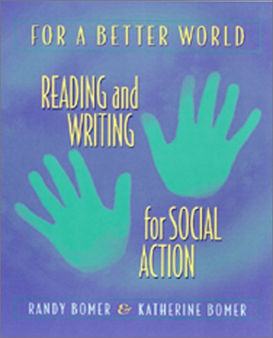 For a Better World Reading and Writing for Social Action  2001 edition cover