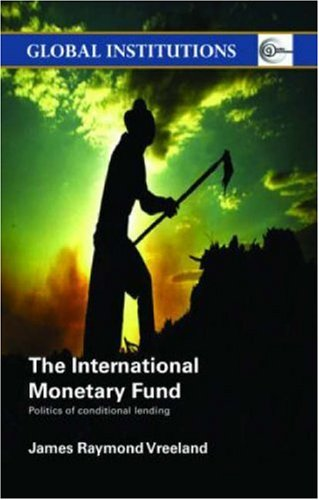 International Monetary Fund Politics of Conditional Lending  2006 edition cover