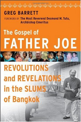 Gospel of Father Joe Revolutions and Revelations in the Slums of Bangkok  2008 edition cover
