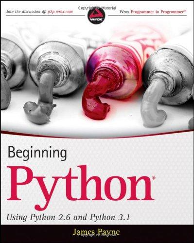 Beginning Python Using Python 2. 6 and Python 3. 1  2010 edition cover