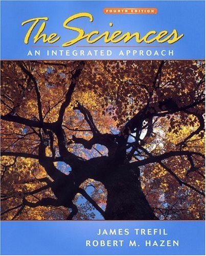 Sciences An Integrated Approach 4th 2004 (Revised) edition cover