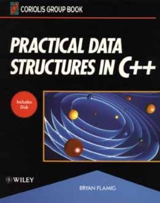 Practical Data Structures in C++   1993 9780471558637 Front Cover