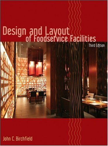 Design and Layout of Foodservice Facilities  3rd 2008 edition cover