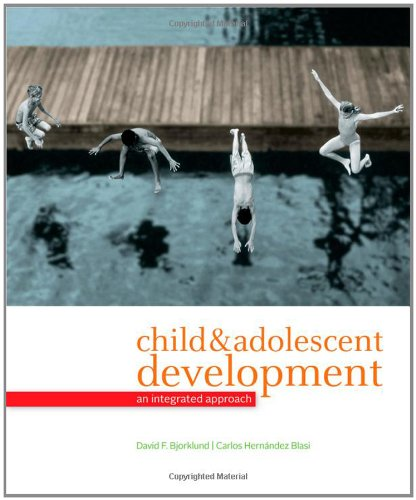 Child and Adolescent Development An Integrated Approach  2012 edition cover