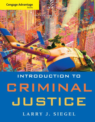 Cengage Advantage Book: Introduction to Criminal Justice  12th 2010 edition cover