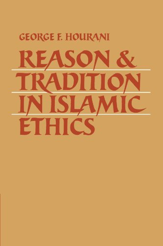 Reason and Tradition in Islamic Ethics   2007 9780521035637 Front Cover