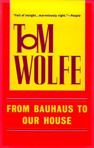 From Bauhaus to Our House  N/A edition cover