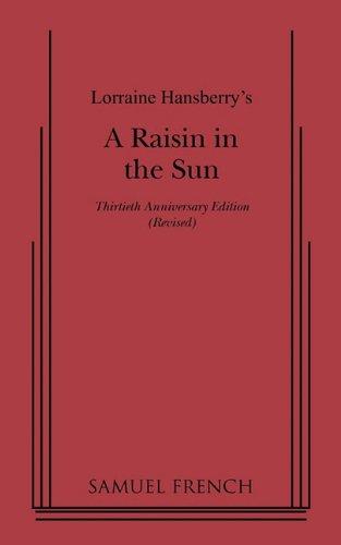 Raisin in the Sun:  30th 1959 (Anniversary) edition cover