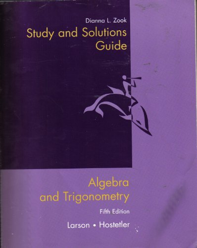 Algebra and Trigonometry : Used with ... Larson-Algebra and Trigonometry 5th 2001 (Student Manual, Study Guide, etc.) 9780618072637 Front Cover