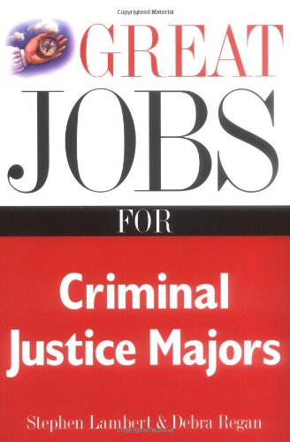 Great Jobs for Criminal Justice Majors   2001 9780658010637 Front Cover