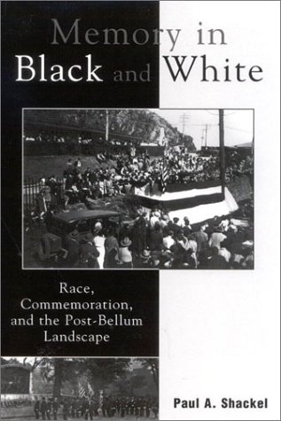 Memory in Black and White Race, Commemoration and the Post-Bellum Landscape  2003 edition cover