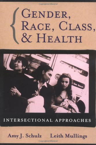 Gender, Race, Class and Health Intersectional Approaches  2005 edition cover