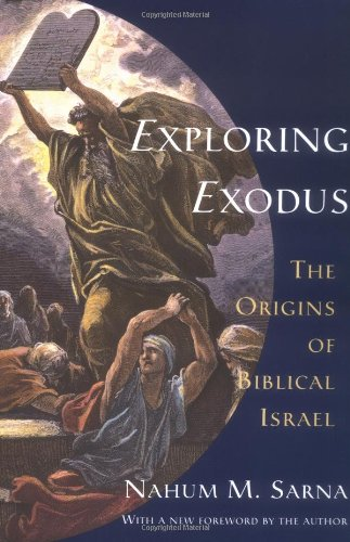 Exploring Exodus The Origins of Biblical Israel  1996 (Reprint) edition cover