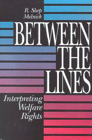 Between the Lines Interpreting Welfare Rights N/A edition cover