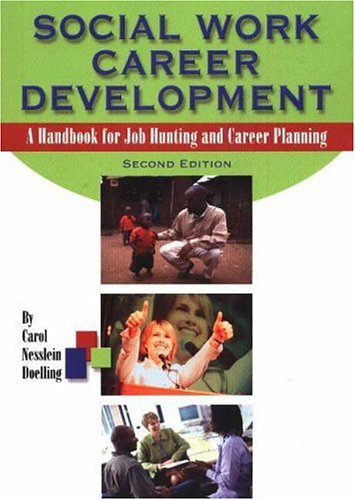 Social Work Career Development A Handbook for Job Hunting and Career Planning 2nd 2004 edition cover