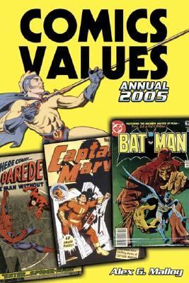 Comics Values Annual 2005 The Comic Book Price Guide  2005 9780873499637 Front Cover