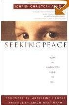 Seeking Peace Notes and Conversations along the Way  1998 9780874869637 Front Cover