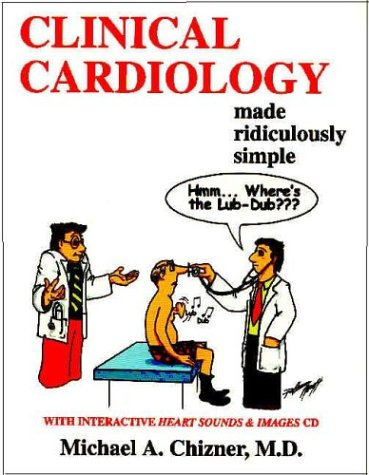 Clinical Cardiology Made Ridiculously Simple 1st 2003 edition cover