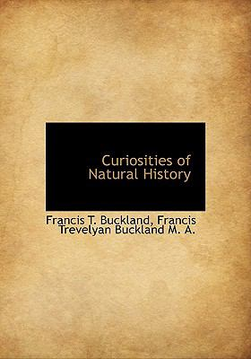 Curiosities of Natural History  N/A 9781113927637 Front Cover
