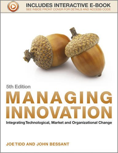Managing Innovation Integrating Technological, Market and Organizational Change 5th 2013 edition cover