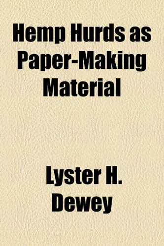 Hemp Hurds As Paper-Making Material  2010 edition cover