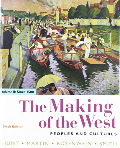 Making of the West, Volume 2: Since 1500 Peoples and Cultures 6th 2019 9781319103637 Front Cover
