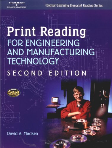 Print Reading for Engineering and Manufacturing Technology  2nd 2005 (Revised) 9781401851637 Front Cover