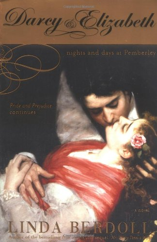 Darcy and Elizabeth Nights and Days at Pemberley  2006 edition cover