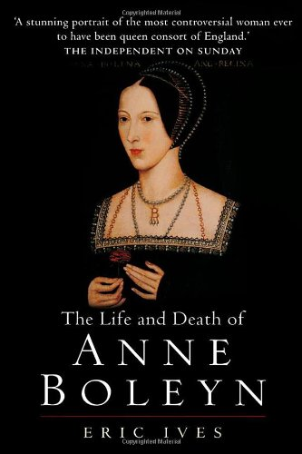 Life and Death of Anne Boleyn  2nd 2004 edition cover