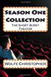 Season One Collection The Short Burst Theater N/A 9781493676637 Front Cover