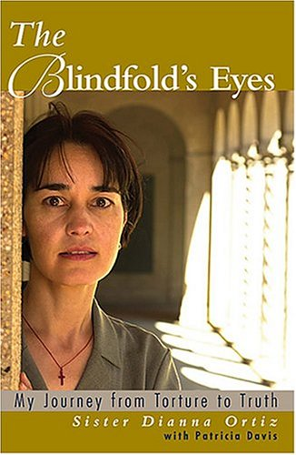 Blindfold's Eyes My Journey from Torture to Truth  2004 edition cover