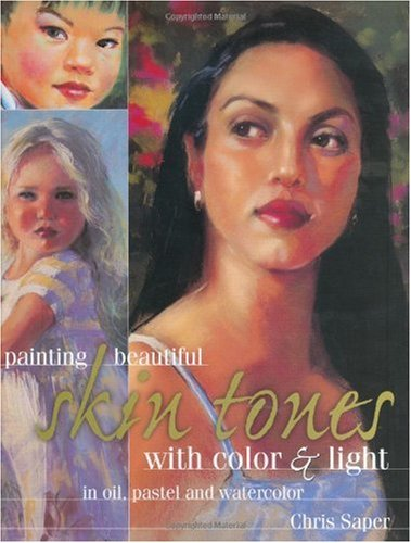 Painting Beautiful Skin Tones with Color and Light   2001 edition cover