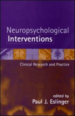 Neuropsychological Interventions Clinical Research and Practice  2002 edition cover