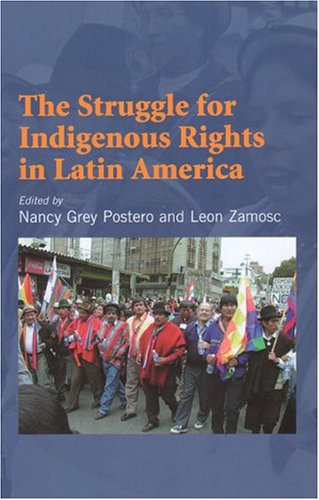 Struggle for Indigenous Rights in Latin America  N/A edition cover