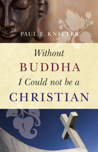 Without Buddha I Could Not Be a Christian   2013 edition cover