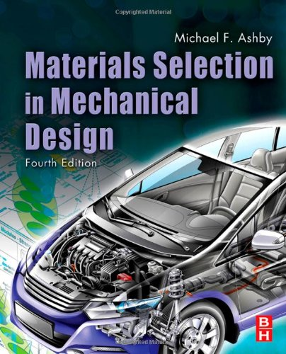 Materials Selection in Mechanical Design  4th 2011 edition cover