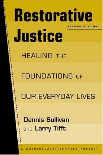 Restorative Justice Healing the Foundations of Everyday Life 2nd 2005 edition cover